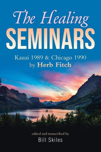 The-Healing-Seminars-Kauai-1989-&-Chicago-1990