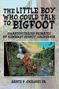 The Little Boy Who Could Talk to Bigfoot