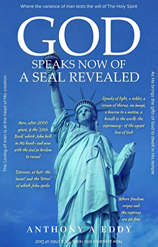 god speaks now of a seal revealed
