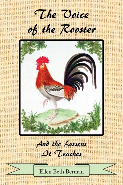 The Voice of the Rooster And the Lessons It Teaches