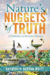 Nature's Nuggets of Truth: A Collection of Narrative Poems