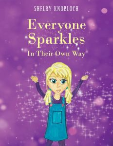 Everyone Sparkles In Their Own Way