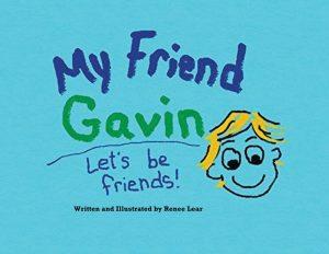 My Friend Gavin: Let's Be Friends
