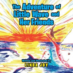The Adventures of Little Wave and Her Friends